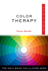 Color Therapy Plain & Simple: The Only Book You'll Ever Need (Plain & Simple Series) Cover Image
