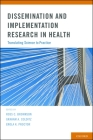 Dissemination and Implementation Research in Health: Translating Science to Practice Cover Image