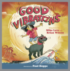 Good Vibrations: A Children's Picture Book Cover Image