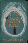 A Girl Goes Into the Forest Cover Image