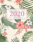 2020 Fitness and Meal Planner: Tropical Foliage Cover l 365 Daily 52 Week Calendar l Personal Meal Planner Tracker for Food & Fitness Journal l Healt Cover Image