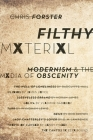 Filthy Material: Modernism and the Media of Obscenity Cover Image