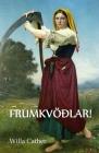 O Frumkvöðlar!: O Pioneers!, Icelandic edition Cover Image