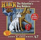 The Valentine's Day Robbery (Hank the Cowdog (Audio)) Cover Image