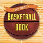 My First Basketball Book (First Sports) Cover Image