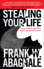Stealing Your Life: The Ultimate Identity Theft Prevention Plan Cover Image