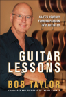 Guitar Lessons: A Life's Journey Turning Passion Into Business Cover Image