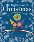 The Twelve Days of Christmas: A Peek-Through Picture Book Cover Image
