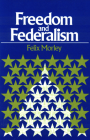 Freedom & Federalism Cover Image