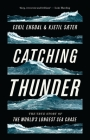 Catching Thunder: The Story of the World's Longest Sea Chase Cover Image