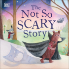 The Not So Scary Story Cover Image