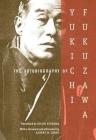 The Autobiography of Yukichi Fukuzawa Cover Image