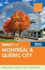 Fodor's Montreal & Quebec City 2015 Cover Image