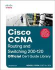 CCNA Routing and Switching 200-120 Official Cert Guide Library Cover Image
