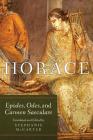 Horace, Volume 60: Epodes, Odes, and Carmen Saeculare Cover Image