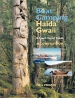 Boat Camping Haida Gwaii, Revised Second Edition: A Small Vessel Guide Cover Image