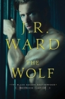 The Wolf (Black Dagger Brotherhood: Prison Camp #2) Cover Image