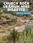 Church Rock Uranium Mine Disaster Cover Image