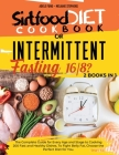 SIRTFOOD DIET COOKBOOK or INTERMITTENT FASTING 16/8 ?: 2 books in 1 The Complete Guide for Every Age and Stage to Cooking 200 Fast and Healthy Dishes. Cover Image