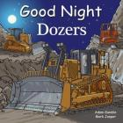 Good Night Dozers (Good Night Our World) Cover Image