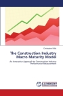 The Construction Industry Macro Maturity Model Cover Image