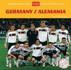 Germany/Alemania (Great National Soccer Teams/Grandes Selecciones del Futbol) Cover Image