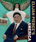 Elijah Pierce's America Cover Image