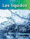 Los Líquidos (Liquids) (Spanish Version) (Science Readers: A Closer Look; Lo Basico de La Materia) Cover Image