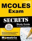 MCOLES Secrets Study Guide: MCOLES Exam Review for the Michigan Commission on Law Enforcement Standards Reading and Writing Test (Mometrix Secrets Study Guides) Cover Image
