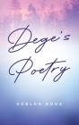 Dege's Poetry Cover Image