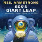 Bok's Giant Leap: One Moon Rock's Journey Through Time and Space Cover Image