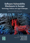 Software Vulnerability Disclosure in Europe: Technology, Policies and Legal Challenges Cover Image