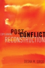 Explaining Post-Conflict Reconstruction Cover Image