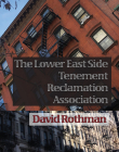The Lower East Side Tenement Reclamation Association Cover Image