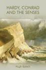 Hardy, Conrad and the Senses Cover Image