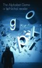The Alphabet Game: A bpNichol Reader Cover Image