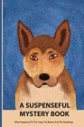 A Suspenseful Mystery Book- What Happened To The Corgi, The Bakery And The Bookshop: Mystery & Crime Books Cover Image