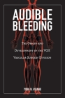 Audible Bleeding: The Origin and Development of the VGH Vascular Surgery Division Cover Image