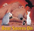Bear Snores on (Bear (Karma Wilson)) Cover Image