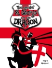 St George and the Dragon: The Legend of Saint George and the Dragon Cover Image