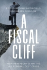A Fiscal Cliff: New Perspectives on the U.S. Federal Debt Crisis Cover Image