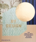 By Design: The World's Best Contemporary Interior Designers Cover Image