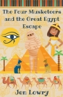 The Four Musketeers and the Great Egypt Escape Cover Image