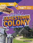 Living in the Jamestown Colony: A This or That Debate Cover Image