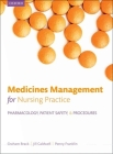 Medicines Management for Nursing Practice: Pharmacology, Patient Safety, and Procedures Cover Image