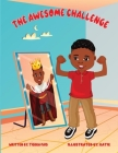 The Awesome Challenge: Ignite the Leader in your toddler with daily affirmations Cover Image