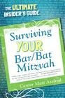 Surviving Your Bar/Bat Mitzvah: The Ultimate Insider's Guide Cover Image