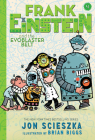 Frank Einstein and the EvoBlaster Belt (Frank Einstein series #4): Book Four Cover Image