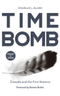 Time Bomb: Canada and the First Nations (Point of View #2) Cover Image