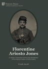 Florentine Ariosto Jones: A Yankee in Switzerland and the Early Globalization of the American System of Watchmaking (B&W) (American History) Cover Image